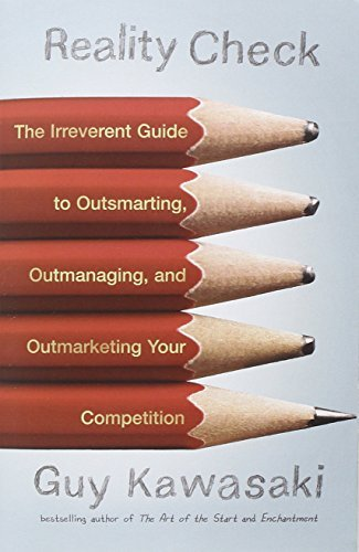 Reality-Check-The-Irreverent-Guide-to-Outsmarting-Outmanaging-and-Outmarketing-Your-Competit-ion-0