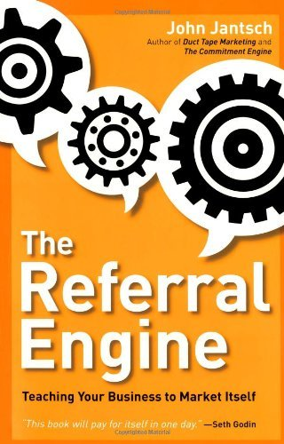The-Referral-Engine-Teaching-Your-Business-to-Market-Itself-0
