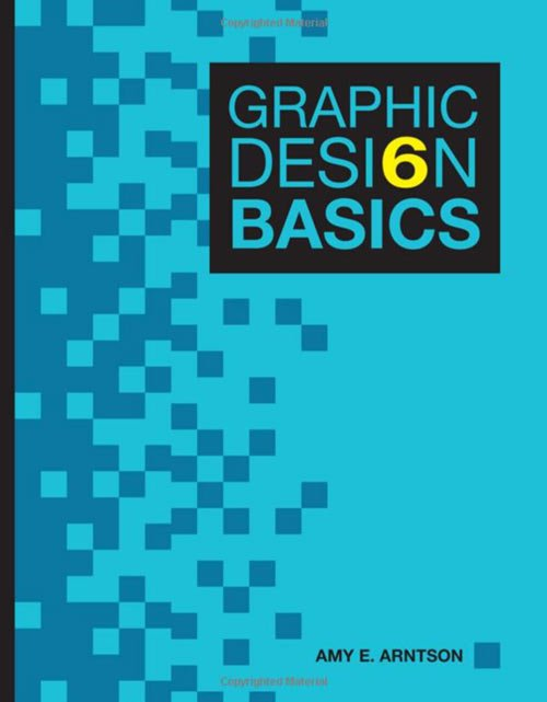Graphic design Basics 6th Edition