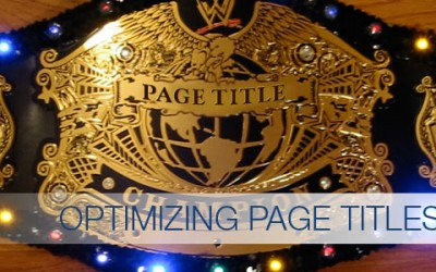 Learn SEO Basics Part 3: How to Optimize Website Page Titles