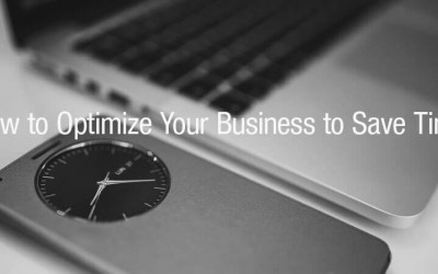 How to Optimize Your Business to Save Time