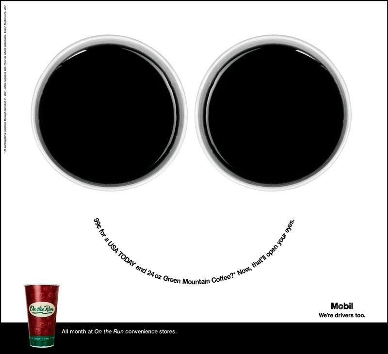 Top view of two coffee cups. Headline (in shape of a smile): 99¢ for a USA TODAY and 24 oz Green Mountain Coffee? Now, that'll open your eyes.