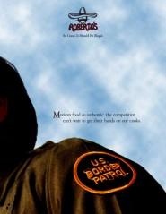 Border Patrol Agent: Roberto's Taco Shop Print Ad