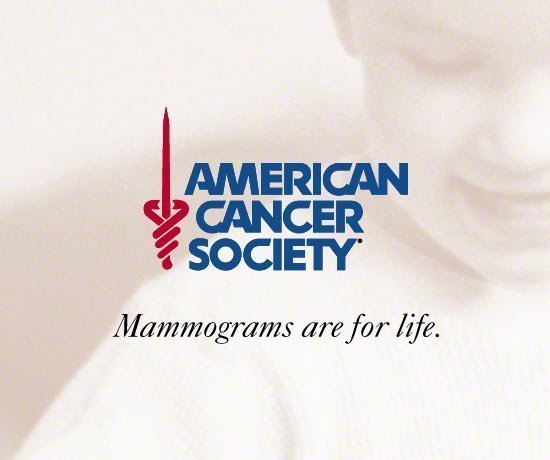 American Cancer Society Slogan. Mamograms are for life.