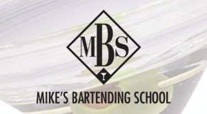 Mikes Bartending School Slogan