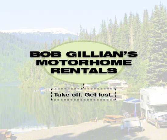 Bob Gillian Motorhome Rentals Business Slogan. Take off. Get lost.