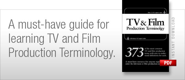 TV and FIlm Production Terminology Ebook
